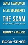 The Scam: (A Fox and O'Hare Novel) by Janet Evanovich & Lee Goldberg | Summary & Analysis