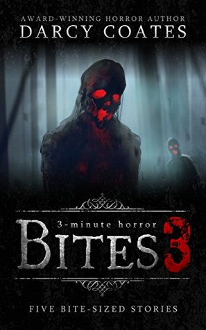 Bites 3: a collection of three-minute horror