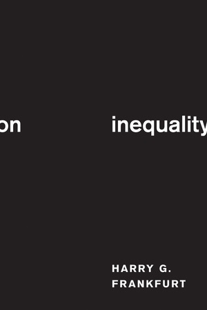 On Inequality by Harry G. Frankfurt