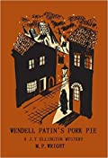 Wendell Patin's Pork Pie