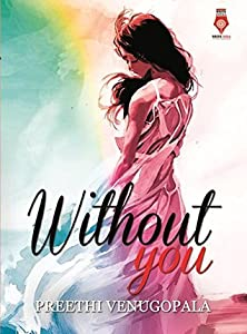 Without You (Sreepuram Series Book 1)
