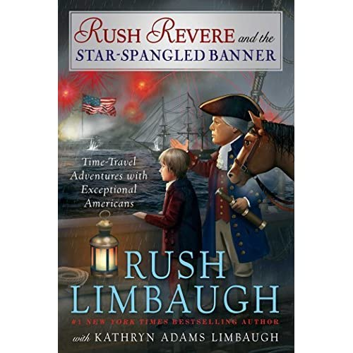 rush revere and the star spangled banner adventures of rush revere 4 by rush limbaugh. Black Bedroom Furniture Sets. Home Design Ideas