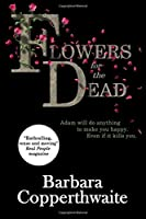 Flowers for the Dead