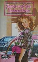 Jessie und der Unheimliche (Sweet Love Thriller, #1)