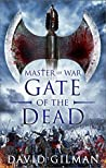 Gate of the Dead (Master of War, #3)