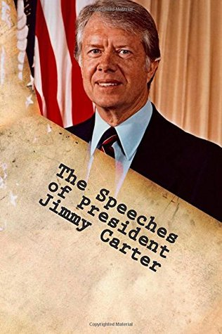 The Speeches of President Jimmy Carter