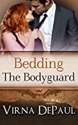 Bedding The Bodyguard
