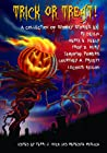 Trick or Treat!: A Collection of Spooky Stories
