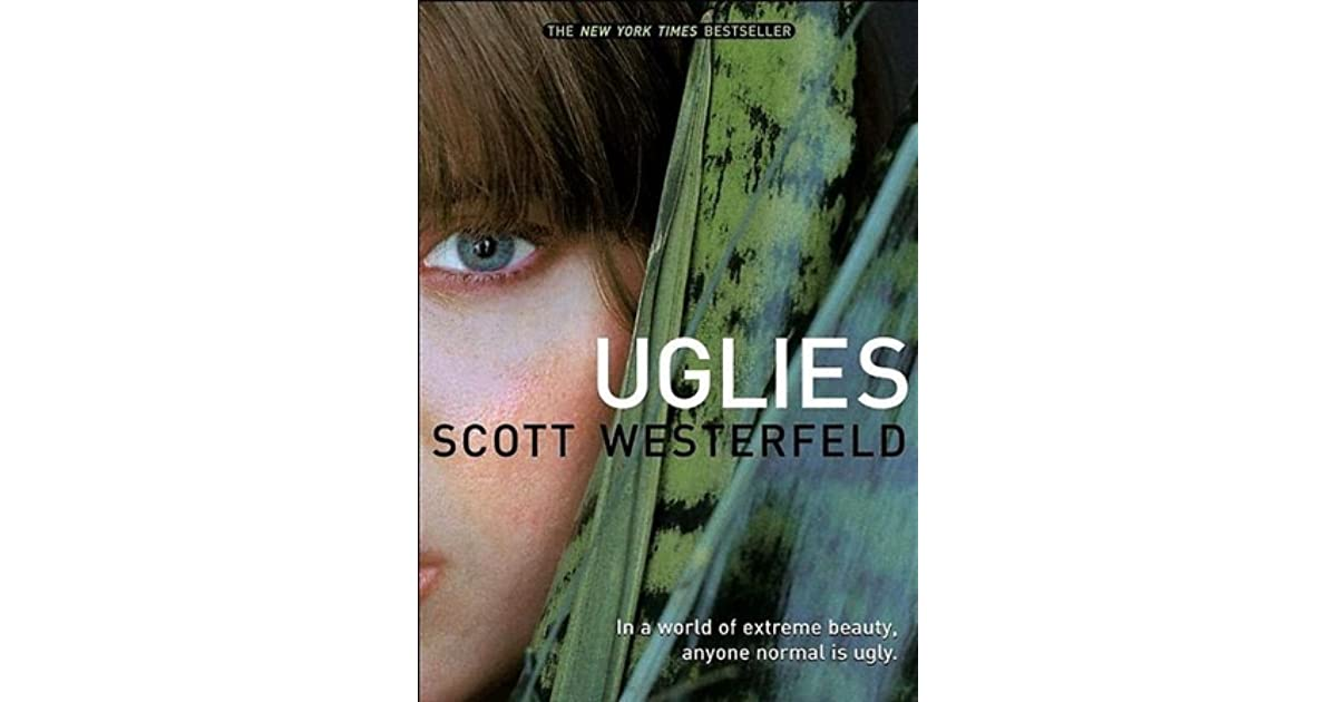 Uglies Uglies 1 By Scott Westerfeld