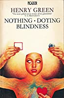 Nothing; Doting; Blindness