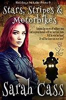 Stars, Stripes & Motorbikes (Holidays in Lake Point 9)