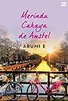 Merindu Cahaya de Amstel
