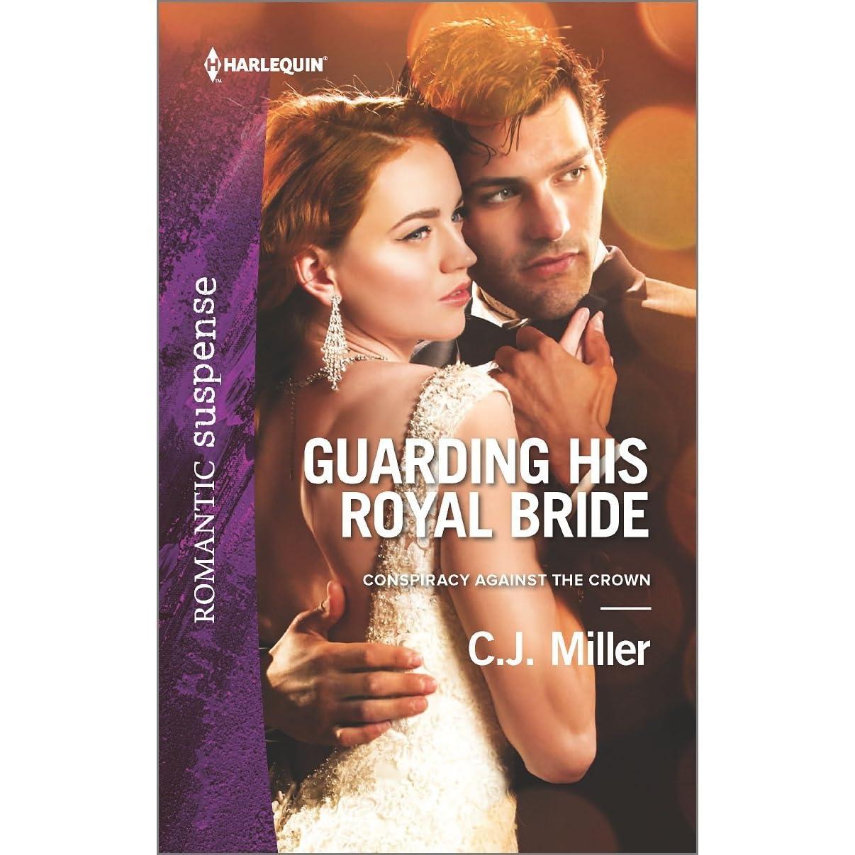 Guarding his royal bride by cj miller fandeluxe PDF