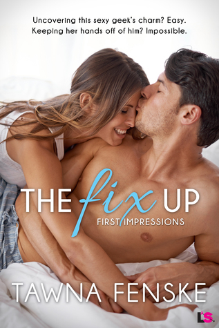 The Fix Up (First Impressions, #1)