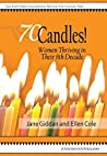 70Candles! Women Thriving in Their 8th Decade