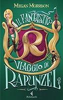 Il Fantastico Viaggio di Rapunzel (Tyme #1)