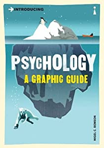 Introducing Psychology: A Graphic Guide