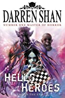 Hell's Heroes (The Demonata, Book 10)