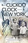Cuckoo Clock - New York: Esther's Story (Unbroken Bonds Book 3)