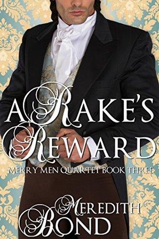 A Rake's Reward (Merry Men Quartet #2)
