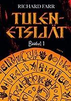 Tulenetsijät (Baabel, #1)