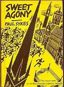 Sweet Agony: This Novel Won an Arthur Koestler Literary Award