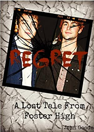 [PDF / Epub] ☉ Regret (Tales from Foster High, #8.5)  By John  Goode – Vejega.info