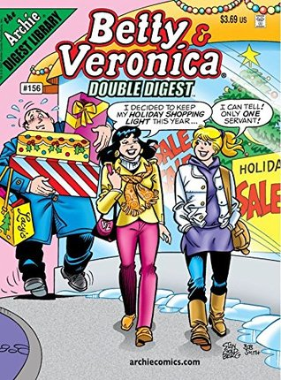 Betty & Veronica Double Digest #156 (Betty & Veronica Comics Double Digest)