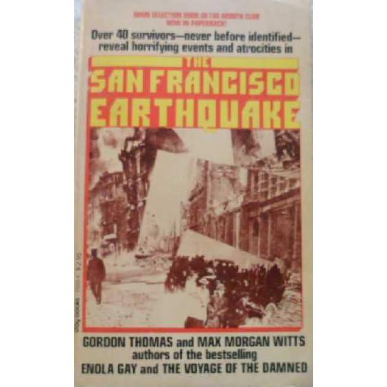 The San Francisco Earthquake By Gordon Thomas