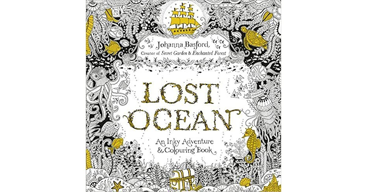 Lost Ocean An Underwater Adventure Colouring Book By NOT A BOOK