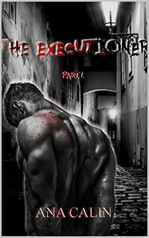The Executioner: Part 1
