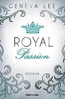 Royal Passion (Royals Saga, #1)