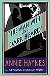The Man with the Dark Beard (Inspector Stoddart, #1)