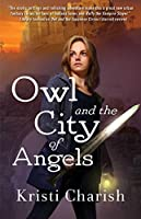 Owl and the City of Angels (The Owl Series)