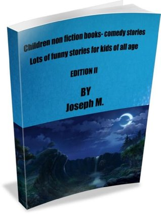 Children non fiction books - Comedy Stories Edition II
