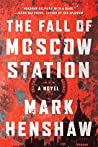 The Fall of Moscow Station (Kyra Stryker & Jonathan Burke, #3)
