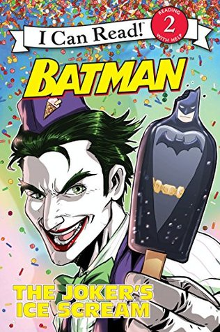 Batman Classic: The Joker's Ice Scream: I Can Read Level 2 (I Can Read Book 2)