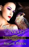 Blue Violet (The Svatura Series Book 1)