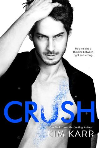 Crush (The Tainted Love Duet, #2)