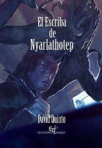 El escriba de Nyarlathotep