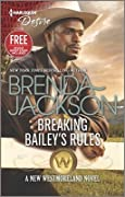 Breaking Bailey's Rules / Reclaimed by the Rancher
