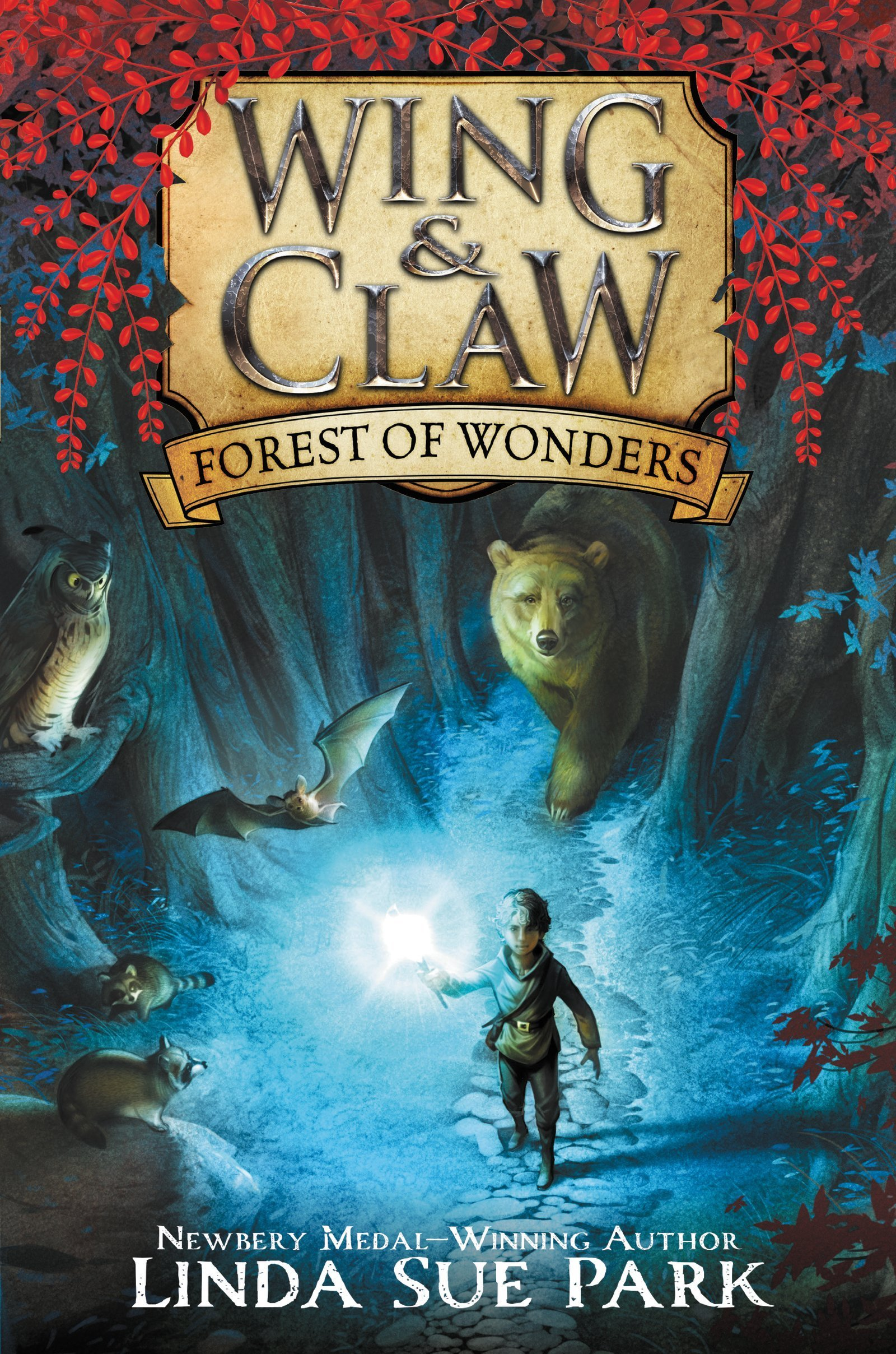 (Wing & Claw 1) Park, Linda Sue - Forest of Wonders