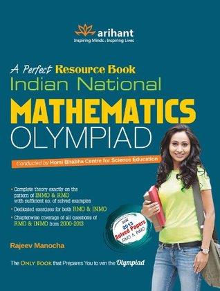 Indian National Mathematics Olympiad by Rajeev Manocha