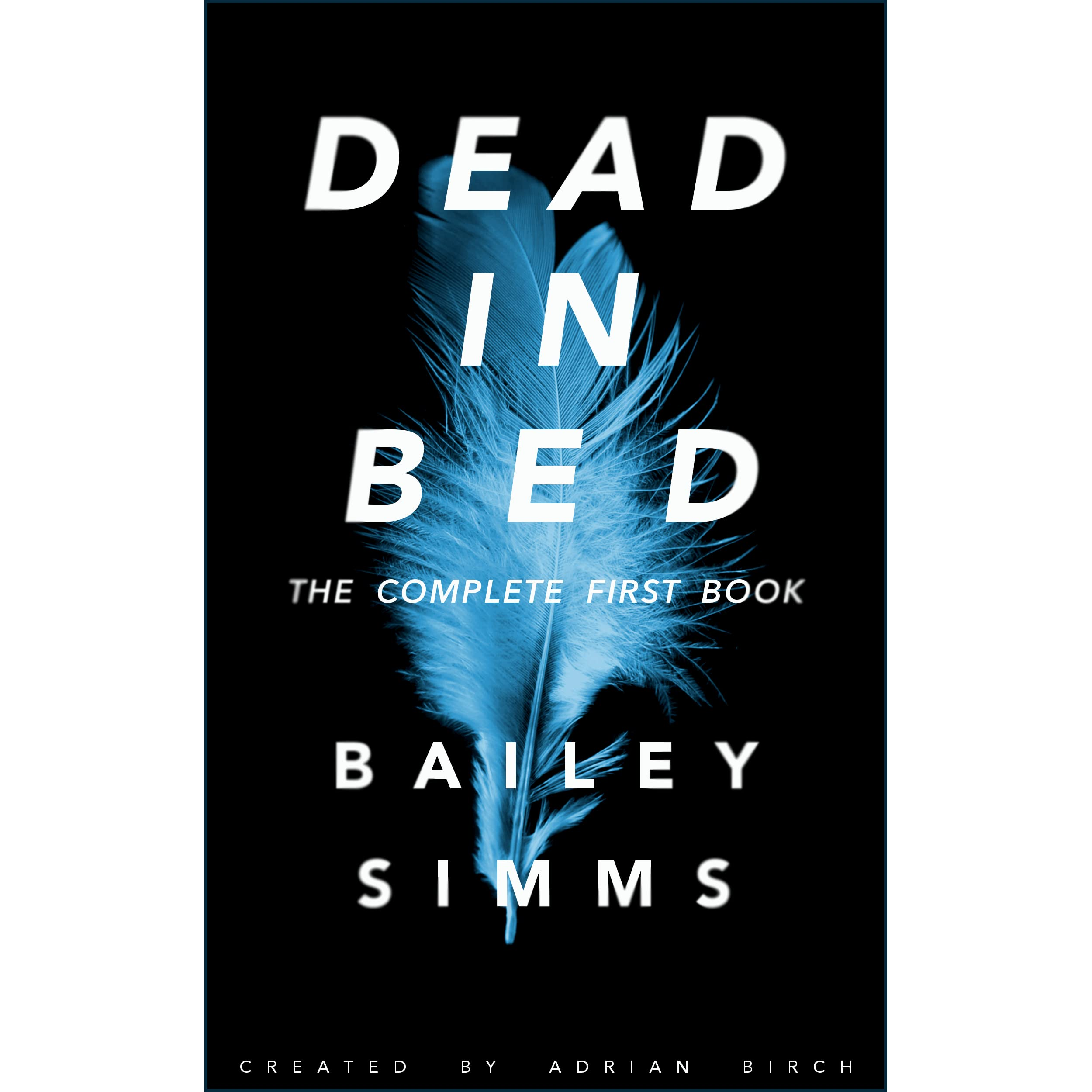 Dead In Bed: Theplete First Book By Bailey Simms €� Reviews, Discussion,  Bookclubs, Lists