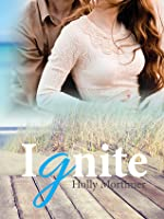 Ignite (The Sisters Series #2)