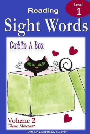 CAT IN A BOX: A Sight Words Book (Independent Beginner Readers 2)
