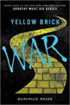 Yellow Brick War (Dorothy Must Die, #3)