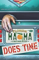 Mama Does Time: A Mace Bauer Mystery