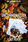 Uncommon Stock: V...