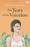 The Years of the Voiceless